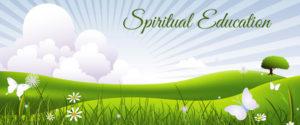 Spiritual Education